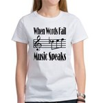 Music Speaks Women's T-Shirt