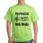 Music Speaks Green T-Shirt