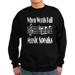 Music Speaks Sweatshirt (dark)