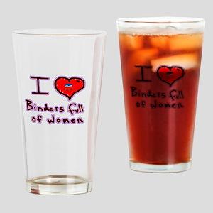 I LOVE BINDERS FULL OF WOMEN MITT ROMNEY Drinking