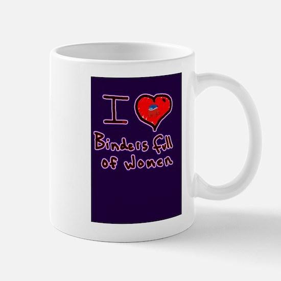 i love binders full of women Mitt Romney Mug