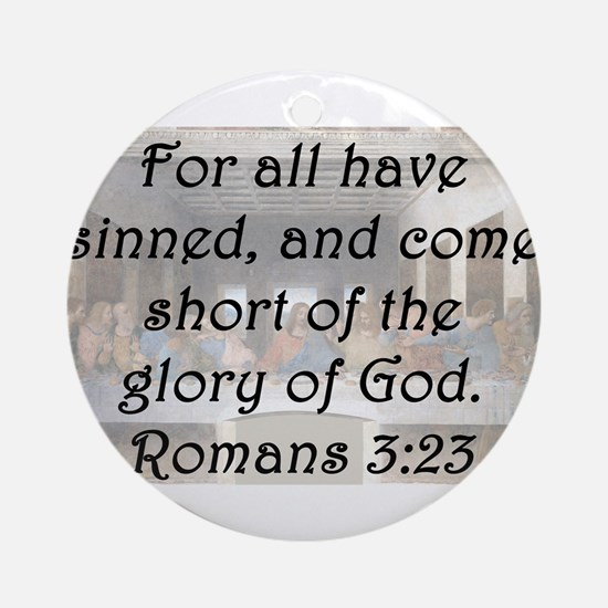 Romans 3:23 Round Ornament