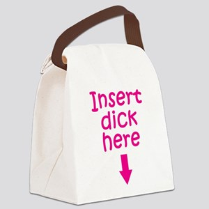 insert-dick-here Canvas Lunch Bag