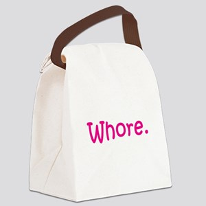 whore. Canvas Lunch Bag
