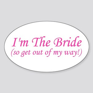 I'm The Bride! Oval Sticker