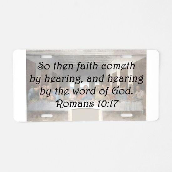 Romans 10:17 Aluminum License Plate
