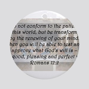 Romans 12:2 Round Ornament