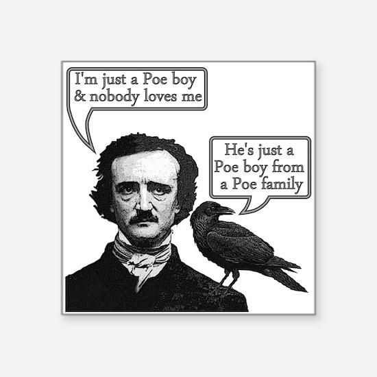 "Poe Boy II Square Sticker 3"" x 3"""