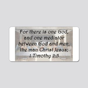 1 Timothy 2:5 Aluminum License Plate