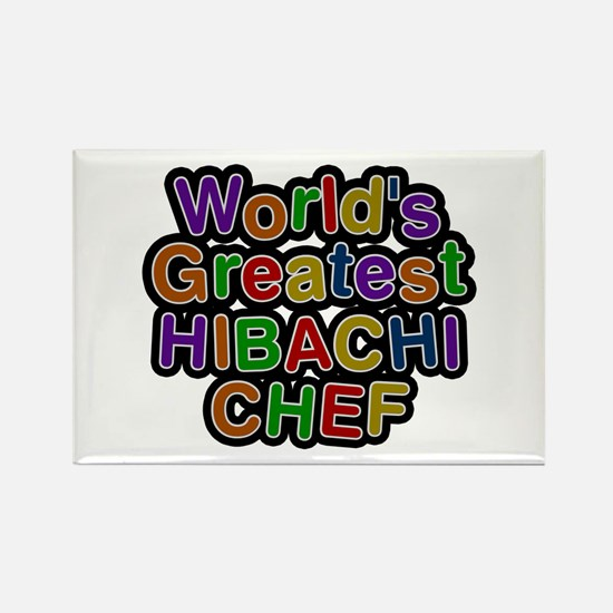 World's Greatest HIBACHI CHEF Rectangle Magnet