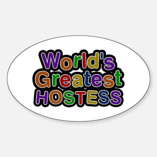 World's Greatest HOSTESS Oval Decal