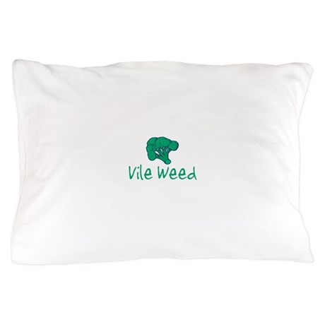 vileweed.png Pillow Case