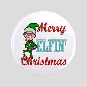 "Funny Elfin Christmas 3.5"" Button"