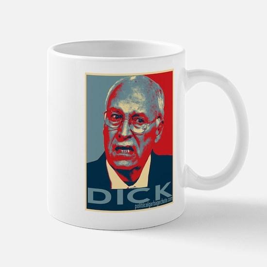 "Dick Cheney - ""DICK"" Mug"