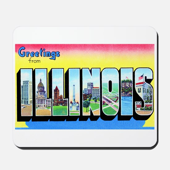 Illinois Greetings Mousepad