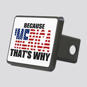 US Flag Because MERICA Thats Why Rectangular Hitch
