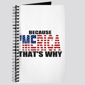 US Flag Because MERICA Thats Why Journal