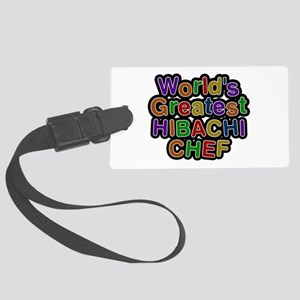 World's Greatest HIBACHI CHEF Large Luggage Tag
