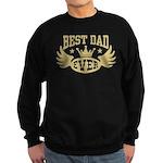 Best Dad Ever Sweatshirt (dark)