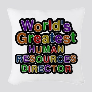 World's Greatest HUMAN RESOURCES DIRECTOR Woven Th