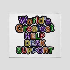 World's Greatest HELP DESK SUPPORT Throw Blanket