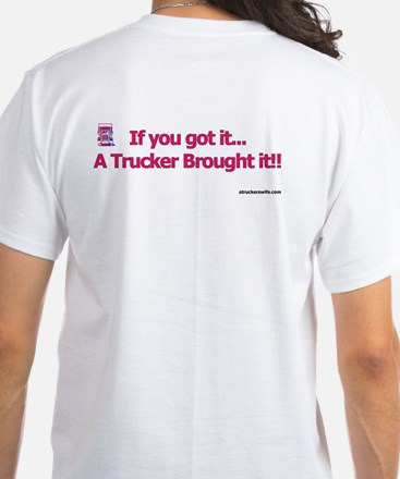 My Heart Belongs to a Trucker White T-Shirt