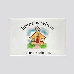 Home is where the teacher is Rectangle Magnet