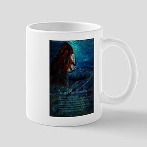 You are Mer-stonishing, Mermaid Qualities Mugs
