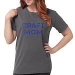 Craft Mom Womens Comfort Colors Shirt