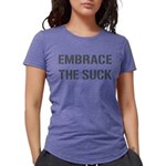 Embrace The Suck Womens Tri-blend T-Shirt