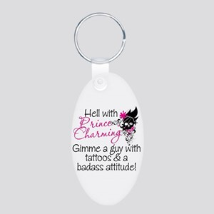 Hell With Prince Charming Aluminum Oval Keychain