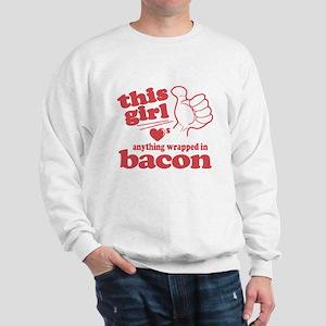 Girl Hearts Bacon Sweatshirt
