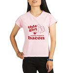 Girl Hearts Bacon Performance Dry T-Shirt