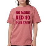 No More RED 40 Womens Comfort Colors Shirt