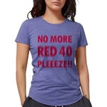 No More RED 40 Womens Tri-blend T-Shirt