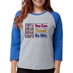Count on Me Womens Baseball Tee