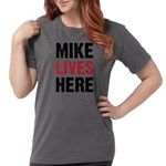 Mike_Lives_Here Womens Comfort Colors Shirt