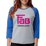Fab Tabulous Womens Baseball Tee