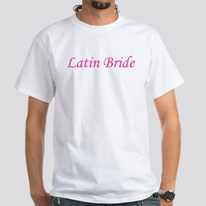 Latin Bride White T-Shirt