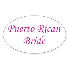 Puerto Rican Bride Oval Decal