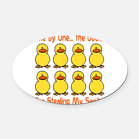 stealing my sanity.png Oval Car Magnet