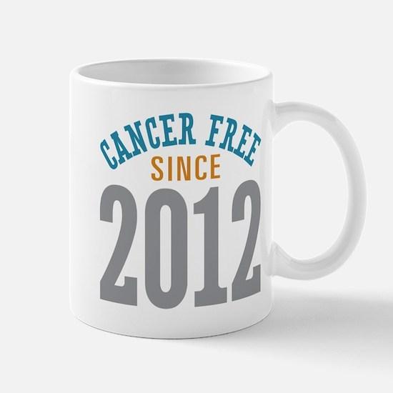 Cancer Free Since 2012 Mug