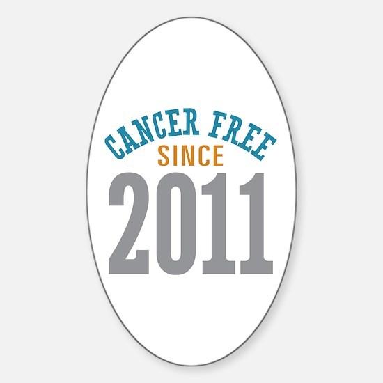Cancer Free Since 2011 Sticker (Oval)