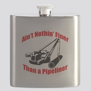 Aint Nothin Finer Than a Pipeliner Flask