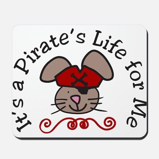 Pirates Life Mousepad