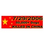 50,000+ Dogs Killed In China Bumper Sticker