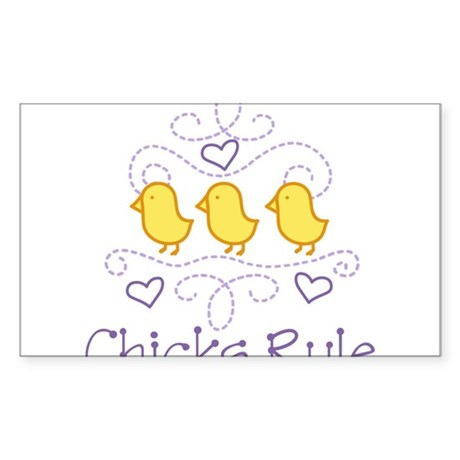 Chicks Rule Sticker (Rectangle)