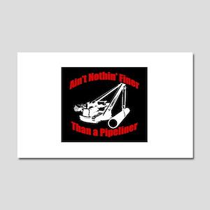 Aint Nothin Finer Car Magnet 20 x 12
