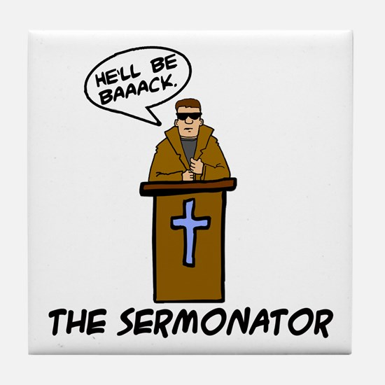 The Sermonator Tile Coaster