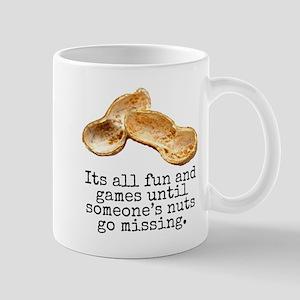 Its All Fun And Games... Mug